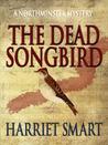 The Dead Songbird (Northminster Mysteries #2)