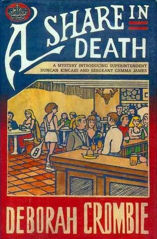 Book Review: Deborah Crombie's A Share in Death