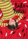 Bara Tsatsiki (Tsatsiki, #3)