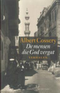 De mensen die God vergat by Albert Cossery