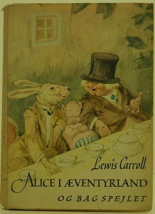 Alice i Æventyrland og Bag spejlet