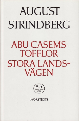 Abu Casems Tofflor /Stora Landsvägen