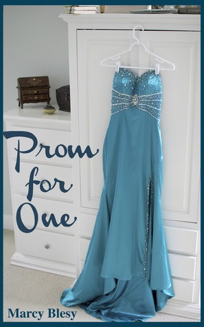 Prom for One (The Lexie and Rhett Chronicles, #1)