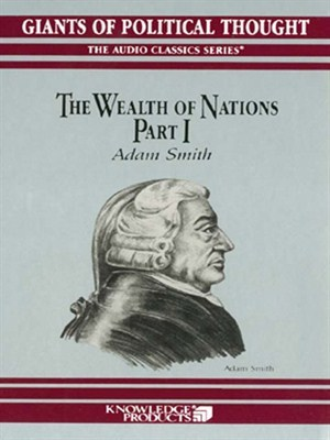 The Wealth of Nations, Part I