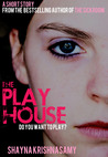 The Playhouse: A Short Story