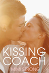 Kissing Coach by Mimi Strong