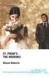 The Wedding! (St. Piran's Hospital, #9)