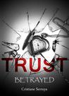 Trust by Cristiane Serruya