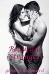 Beautiful Strangers by Glenna Maynard
