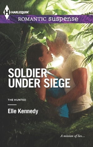 Soldier Under Siege (The Hunted, #1)