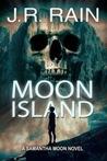 Moon Island by J.R. Rain