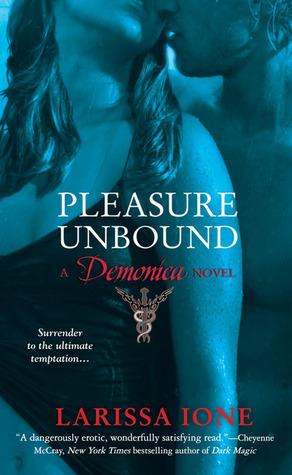 Pleasure Unbound by Larissa Ione
