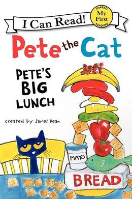 Petes Big Lunch(Pete the Cat: I Can Read)