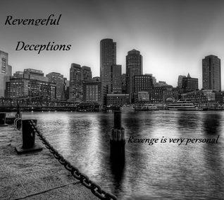 revengeful-deceptions