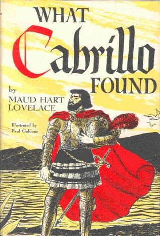 What Cabrillo Found: The Story of Juan Rodríguez Cabrillo