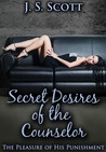 Secret Desires of the Counselor (The Pleasure Of His Punishment​ #4)