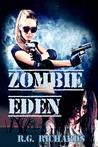 Zombie Eden (Zora Baker, #4)