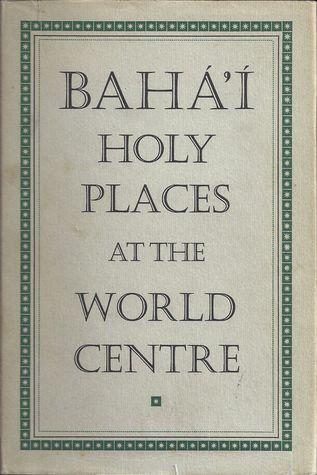 baha-i-holy-places-at-the-world-centre