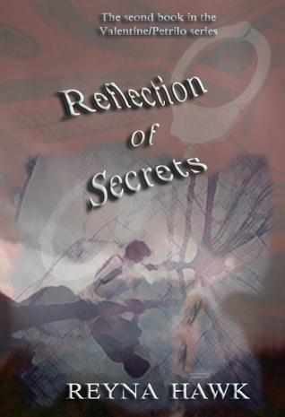 Reflection of Secrets (Valentine/Petrilo #2)