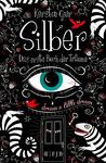 Silber: Das erste Buch der Träume