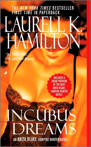 Incubus Dreams (Anita Blake, Vampire Hunter, #12)