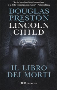 Ebook Il libro dei morti by Douglas Preston read!