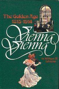 Vienna Vienna: The Golden Age 1815-1914