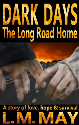 Dark Days: The Long Road Home