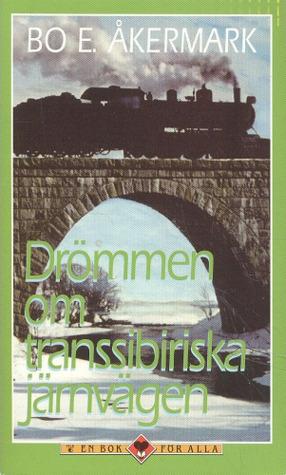 Drömmen om transsibiriska järnvägen
