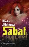 Sabat by Blanka Jehlíková
