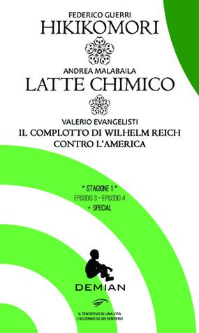 Demian - Stagione 1 - Hikikomori/Latte Chimico/Il complotto di Wilhelm Reich contro l'America