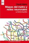 Mapas del metro y redes neuronales : la teoría de grafos