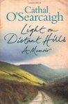 Light on Distant Hills: A Memoir
