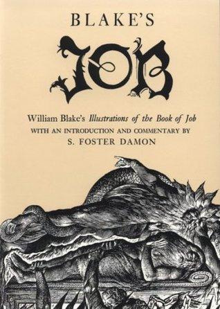 Blake's Job: William Blake's Illustrations of the Book of Job