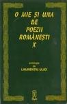 O mie şi una de poezii româneşti by Laurențiu Ulici