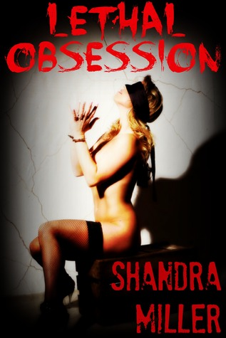 Ebook Lethal Obsession by Shandra Miller PDF!