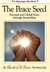 The Peace Seed:  Personal a...