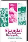 Skandal im Jagdschloss Grunewald. Männlichkeit und Ehre im deutschen Kaiserreich