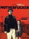 Motherfucker (Motherfucker, #1)