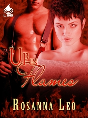Up In Flames by Rosanna Leo