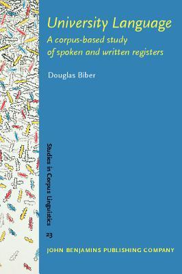 University Language: A Corpus Based Study Of Spoken And Written Registers
