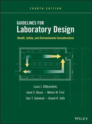 Guidelines for Laboratory Design: Health, Safety, and Environmental Considerations