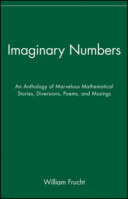 Imaginary Numbers by William Frucht