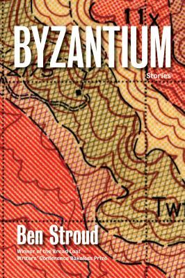 Ebook Byzantium: Stories by Ben Stroud DOC!