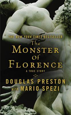 Ebook The Monster of Florence by Douglas Preston read!