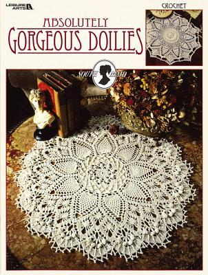 Absolutely Gorgeous Doilies (Leisure Arts #2879) by Patricia Kristoffersen