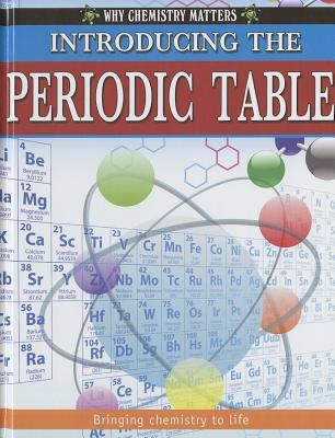 Introducing The Periodic Table By Reagan Miller