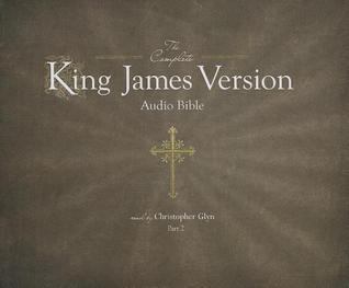 The Complete King James Version Audio Bible, PT 2: Psalms to Revelations