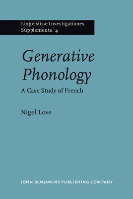 Generative Phonology: A Case Study from French