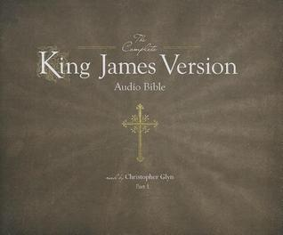 The Complete King James Version Audio Bible, PT 1: Genesis to Job